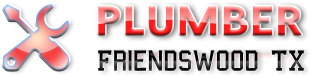 Plumber Friendswood TX